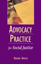 Advocacy Practice For Social Justice