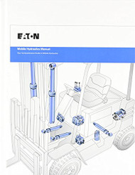 Mobile Hydraulics Manual by Eaton Hydraulics Training