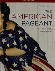 The American Pageant AP Edition by David Kennedy