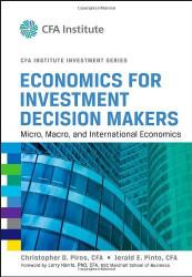 Economics For Investment Decision Makers