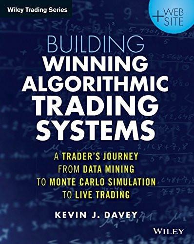 Building Winning Algorithmic Trading Systems + Website