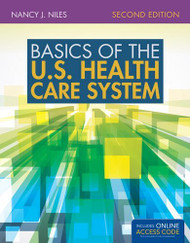 Basics Of The U.S Health Care System