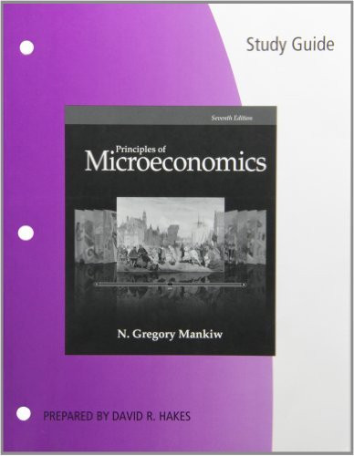 Study Guide For Mankiw's Principles Of Microeconomics