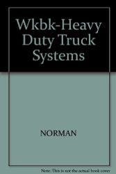 Workbook For Bennett's Heavy Duty Truck Systems by Sean Bennett