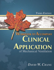 Workbook To Accompany Clinical Application Of Mechanical Ventilation