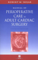 Manual Of Perioperative Care In Cardiac Surgery by Robert Bojar