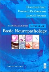 Escourolle And Poirier's Manual Of Basic Neuropathology