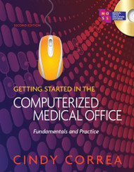 Workbook For Correa's Getting Started In The Computerized Medical Office