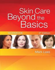 Skin Care Beyond The Basics Workbook