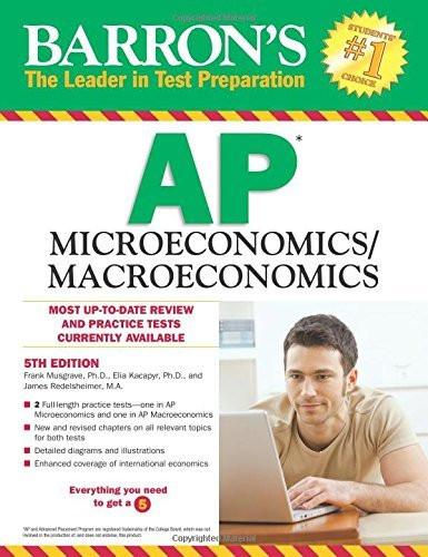 Barron's Ap Microeconomics/Macroeconomics