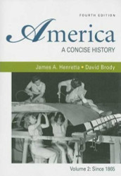America A Concise History Volume 2