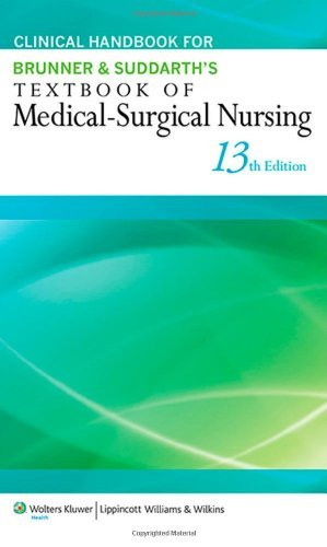 Clinical Handbook For Brunner And Suddarth's Textbook Of Medical-Surgical