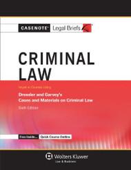 Casenote Legal Briefs Criminal Law Keyed To Dressler And Garvey