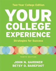 Your College Experience Two Year College Edition