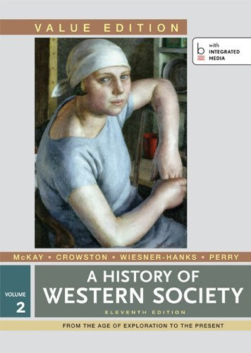History Of Western Society Value Edition Volume 2
