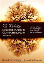 Reflective Educator's Guide To Classroom Research