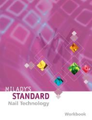 Milady's Standard Nail Technology Workbook
