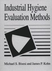 Industrial Hygiene Evaluation Methods