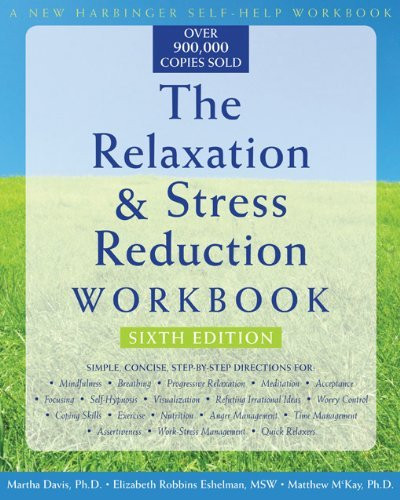 Relaxation And Stress Reduction Workbook