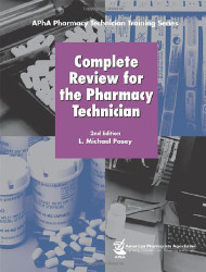Complete Review For The Pharmacy Technician