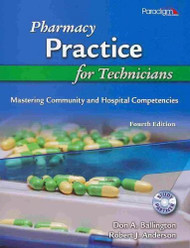 Pharmacy Practice For Technicians by Don A Ballinton / Ballington