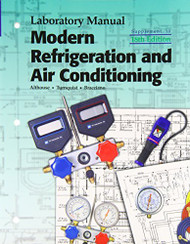 Modern Refrigeration And Air Conditioning Laboratory Manual  by Alfred Brianco