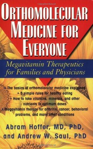 Orthomolecular Medicine For Everyone