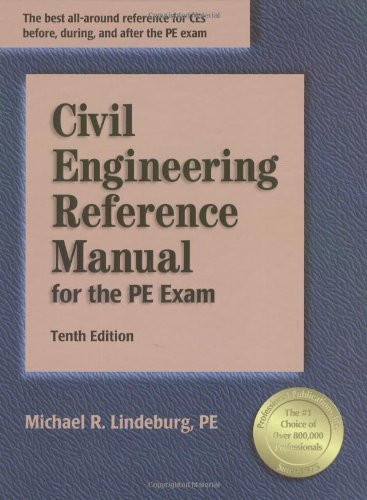 civil engineering reference manual for the pe exam michael rh americanbookwarehouse com Civil PE Exam Structural Engineering