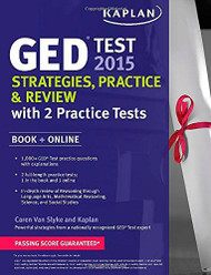 Kaplan Ged Test 2015 Strategies Practice And Review With 2 Practice Tests