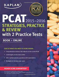 Kaplan Pcat 2015-2016 Strategies Practice And Review With 2 Practice Tests