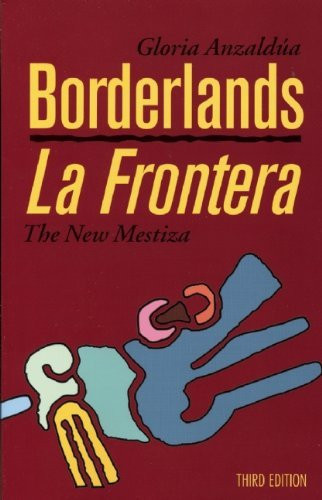 Borderlands/La Frontera