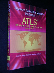 ATLS Advanced Trauma Life Support Student Manual by American College of Surgeons