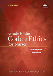 Guide To The Code Of Ethics For Nurses by Marsha Fowler