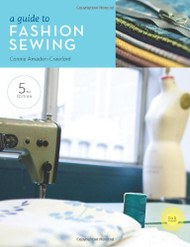 Guide To Fashion Sewing