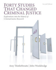 Forty Studies That Changed Criminal Justice