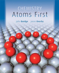 Chemistry Atoms First by Julia Burdge
