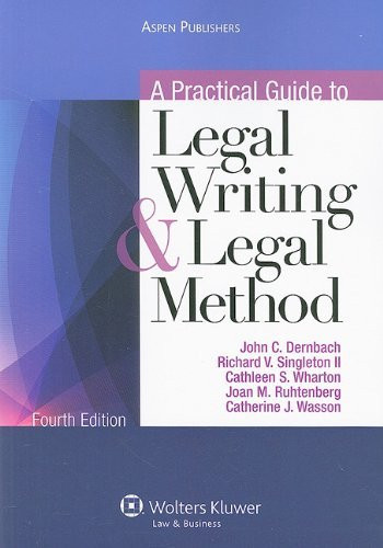 Practical Guide To Legal Writing And Legal Method