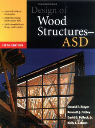 Design Of Wood Structures by Donald Breyer