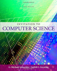 Invitation To Computer Science by Schneider