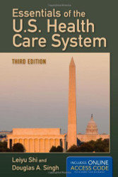 Essentials Of The U.S Health Care System