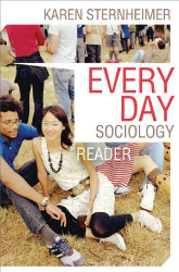 Everyday Sociology Reader by Karen Sternheimer
