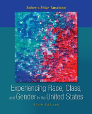 Experiencing Race Class And Gender In The United States