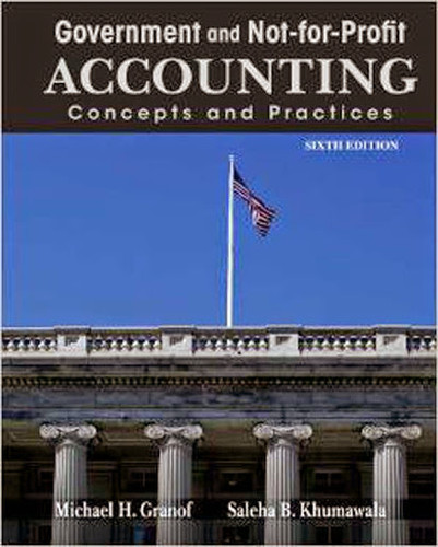 governmental and not for profit accounting Solutions manual for government and not-for-profit accounting: concepts and practices 6th edition by granof khumawala free download sample pdf - solutions manual.