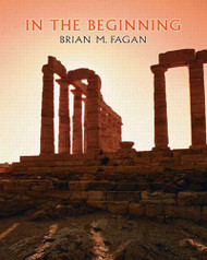 In The Beginning by Brian Fagan