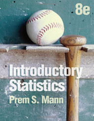 Introductory Statistics by Prem S. Mann