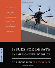Issues For Debate In American Public Policy Selections From Cq Researcher