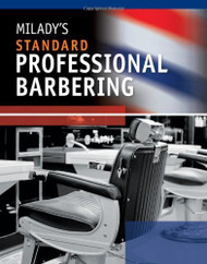 Milady's Standard Professional Barbering