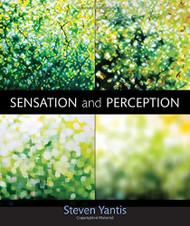 Sensation And Perception by Steven Yantis