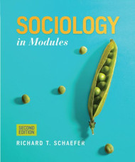 Sociology In Modules - by Schaefer
