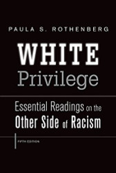 White Privilege   by Rothenberg